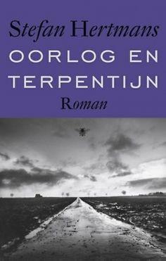 Oorlog en terpentijn - Stefan Hertmans  Een topmerk uit onze Nederlandstalige literatuur!