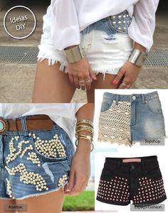 Saiba como transformar suas roupas velhas em novas usando a customização: Paraíba - ClickPB Diy Shorts, Shorts Jeans, Diy Pantalones Cortos, Sexy, White Shorts, Ideias Fashion, What To Wear, Crochet, Short Dresses