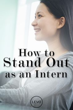 Levo League shares their top tips on how to stand out as an intern. This about this when you apply for your #studyabroad placement! capa.org