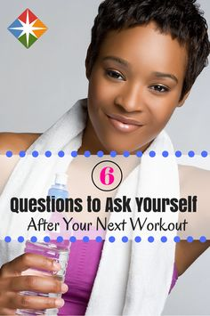 Are you getting a good workout? Would you know if you were? Let us show you the signs--6 of them--of whether or not you're making progress in your exercise routines and your path to healthy living.
