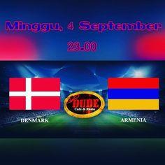 Denmark vs Armenia  Minggu 4 September jam 23.00...yuk nobar @ DudeCafe...ajak banyak temen dapetin promo special...see yaa...#footballover #nobarsemarang #dudescafeandresto #undip #sishatembalang #cafetembalang #beercafetembalang