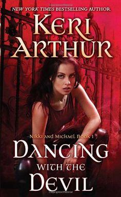 Amazon.com: Dancing With the Devil (Nikki & Michael) (9780440246510): Keri Arthur: Books