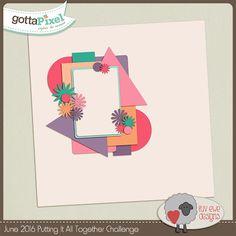 June 2016 Putting It All Together Challenge @ gottapixel.net