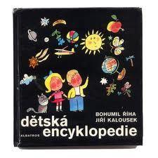Dětská encyklopedie, Bohumil Říha,ilustrácie,Jiří Kalousek,Czechoslovakian children's book illustrations
