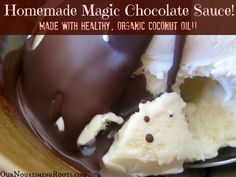 """home made """"magic"""" chocolate sauce that hardens into a chocolate shell over ice cream. Made with coconut oil"""