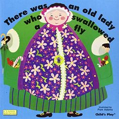 There Was an Old Lady Who Swallowed a Fly (Classic Books with Holes) by Pam Adams