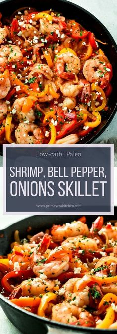 This Shrimp, Bell Pepper and Onions Skillet is a delicious low-carb and gluten-free meal that's super quick and easy to make and it's loaded with flavour. It's ready in 15 minutes and it's great as leftover too. #skilletrecipe #onepan #primaverakitchen #healhtydinner #shrimp #paleo #lowcarb #keto