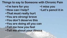 10 things you SHOULD say to someone with chronic illness #fibromyalgia #spoonie