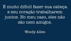 Coisas de Terê→ Woody Allen