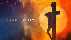 Good Friday Images Friday Wishes Friday Images Friday Images,Good Friday Friday Images,Blessed Friday Images Good Friday Hymns, Good Friday Meme, Holy Friday, Friday Happy Hour, Good Friday Quotes, Friday Wishes, Friday Facts, Blessed Friday, Christ