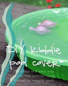Pretty brilliant! DIY: kiddie pool cover || imagine gnats
