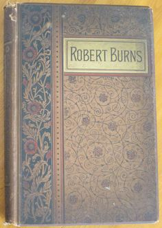This book of Robert Burns poetry, personal letters and more, is truly a beautiful book. It was published in 1887 by T.Y. Crowell and Company. #mybooklandia on Etsy, #decorative books, #vintage books, #bookish, #bibliophile, #gift for book lover, #gift for librarian