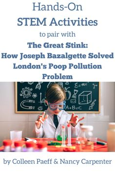 Pair these fun STEM/STEAM activities with THE GREAT STINK: HOW JOSEPH BAZALGETTE SOLVED LONDON'S POOP POLLUTION PROBLEM. Activities include mapping, potion making, observation, magnification, real-life math, drawing, environmental science, and more! #teacherresources #science #environment #history #engineering #education #elementaryeducation Steam Activities, Book Activities, Real Life Math, Rube Goldberg, Stem Steam, Fiction And Nonfiction, Librarians, Environmental Science, Elementary Education
