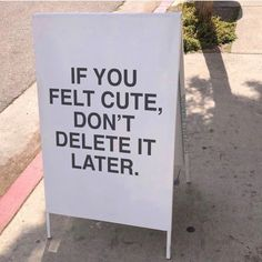 You're cute don't delete it! Mood Quotes, Life Quotes, Random Quotes, Positive Vibes, Positive Quotes, Motivating Quotes, Affirmations, Youre Cute, Quote Aesthetic