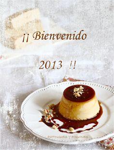 POTINGUES Y FOGONES: Flan de turrón y ... ¡¡ Bienvenido 2013 !!