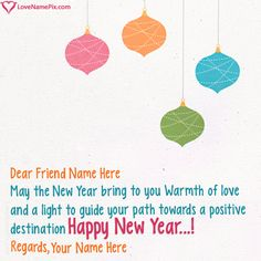 create Happy New Year Wishes For Best Friend With Name along with best new year quotes and send your new year wishes greetings online in seconds