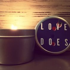 The label says it all. LOVE DOES! And to think half the profits of this candle go to supporting education & orphans in Uganda. AWESOME!
