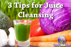 3 TIPS FOR JUICE CLEANSING