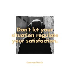 Don't let your situation regulate your satisfaction. Steven Furtick Quotes, Alabama Football Quotes, Pastor Quotes, Empowering Words, Healing Spells, Praise God, Bible Verses Quotes, Note To Self, Encouragement