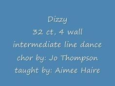 Dizzy Line Dance Country Line Dancing, Country Music, Shall We Dance, Dance Fitness, Cool Countries, Dance Videos, Health Fitness, Teaching, Youtube
