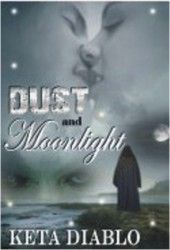 Dust and Moonlight by Keta Diablo