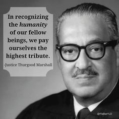 Thurgood Marshall Quotes Unique Thurgood Marshall Quote  Quotes  Pinterest  Politics Thoughts . Inspiration