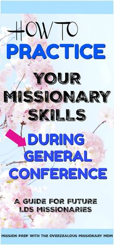 LDS Mission prep General Conference - 4 ways to practice being a full-time missionary during Gen Conf - a guide for future missionaries from Mission Prep with the Overzealous Missionary Mom Blog Elders Sisters Elder Sister LDS Church Mormon