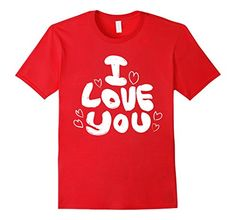 Mens I Love You Gift T-Shirt For Everyone You Love 2XL Re... https://www.amazon.com/dp/B071FNSWTB/ref=cm_sw_r_pi_dp_x_xqzwzbC18BSV9