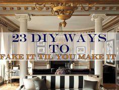 23 DIY Ways To Fake It Until You Make It