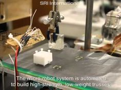 SRI's Micro Robots Can Now Manufacture Their Own Tools - IEEE Spectrum