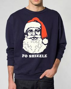 Ugly Christmas sweater  Santa Claus Fo Shizzle  by skipnwhistle