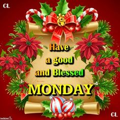 From Sparkle.Good Morning, I pray that you have a safe and blessed day! Good Morning Christmas, Good Monday Morning, Good Morning God Quotes, Morning Wish, Christmas And New Year, Christmas Holidays, Happy Monday, Merry Christmas, Monday Monday