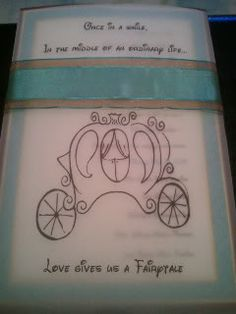 "DIY Disney Wedding Invite    Vellum reads : ""Once in a while, in the middle of an ordinary life...love gives us a fairytale"""