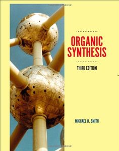 24 best organica images on pinterest organic synthesis organic download organic synthesis third edition ebook free by michael b smith in pdfepub fandeluxe Choice Image