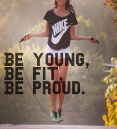 be fit, be proud