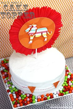 how to craft a circus party cake topper + video tutorial with @J O-Ann Fabric and Craft Stores #creativitymadesimple #cre8time #circusparty