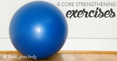 Core strengthening exercises that really train for core support should go far beyond crunches. Check out these tips and exercises for a strong core.