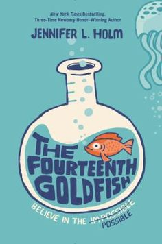 <2014 pin - ACPL Short List> The Fourteenth Goldfish by Jennifer L. Holm. SUMMARY:  Ellie's scientist grandfather has discovered a way to reverse aging, and consequently has turned into a teenager--which makes for complicated relationships when he moves in with Ellie and her mother, his daughter.