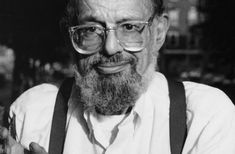Allen Ginsberg: I saw the best minds of my generation destroyed by madness, starving hysterical naked, dragging themselves through the negro streets at dawn looking for an angry fix... (and there you have it)