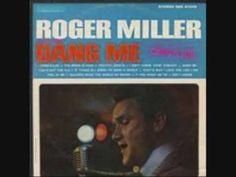 Full Album:Roger Miller - Dang Me (1964)