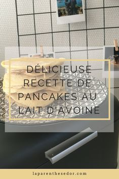 Recette pancakes au lait d'avoine 2 Biscuits, Coin, Blogging, Passion, Community, French, Vegan, Lifestyle, Breakfast