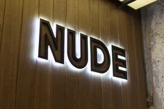View the full picture gallery of Nude. Wayfinding Signage, Signage Design, Directory Signs, Brunch Cafe, Architectural Signage, Bar Image, Coffee Wine, Light Letters, Environmental Design