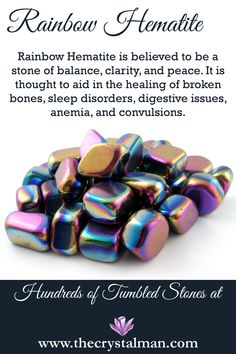 Rainbow Hematite ~ Balance-Clarity-Peace-Bones-Sleep-Digestion-Anemia-Convulsions Shop hundreds of tumbled stones online any time at The Crystal Man!