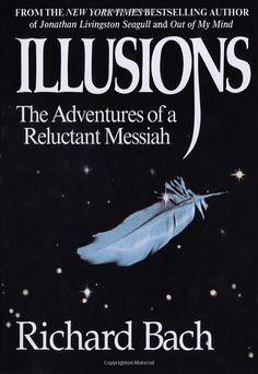 Illusions: The Adventures of a Reluctant Messiah: Richard Bach: 9780385319256: Amazon.com: Books