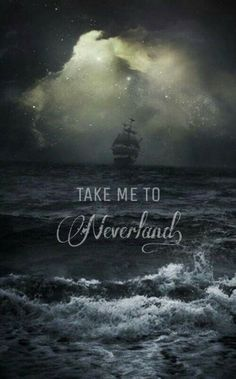Take me to Neverland!