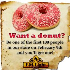 Be one of the first 100 people in F.M. Light and Sons on February 8, 2013 and you will get a donut from Milk Run! #SteamboatSprings #FMLightandSons #Donut