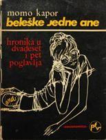 Beleske jedne Ane by Momo Kapor