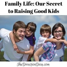 We Listened: Our Secret to Raising good Kids (A Poem)