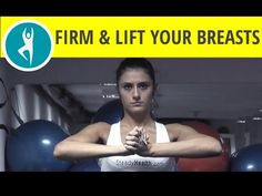7 exercises to firm and lift your breasts - YouTube