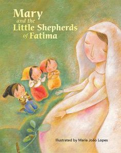 Mary and the Little Shepherds of Fatima  Celebrate the 100th anniversary of the apparitions at Fátima, Portugal with this charmingly illustrated true story designed to delight and educate children ages 5 to 8. Answering the Blessed Mother's call to pray the Rosary and make small sacrifices to help bring an end to WWI, Francisco, Jacinta, and Lucia faced persecution and doubt with unwavering faith and confidence. Read how their courage and desire to spread the Rosary helped thousands witness…
